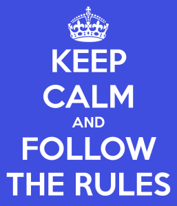 keep-calm-and-follow-the-rules-14